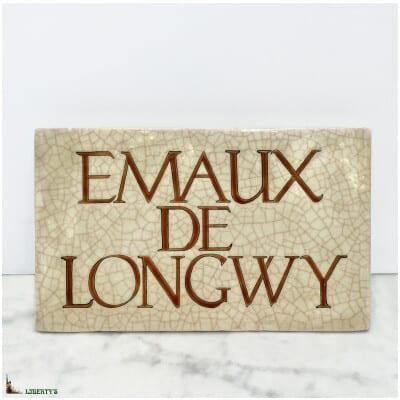 Plaque de boutique Emaux de Longwy, larg. 20.5 cm, (1970-1980)